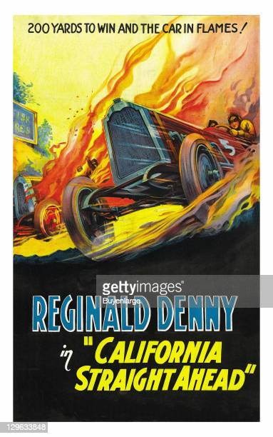 Race Car speeds through flames Reginald Denny on a poster that advertises the movie 'California Straight Ahead' 1925
