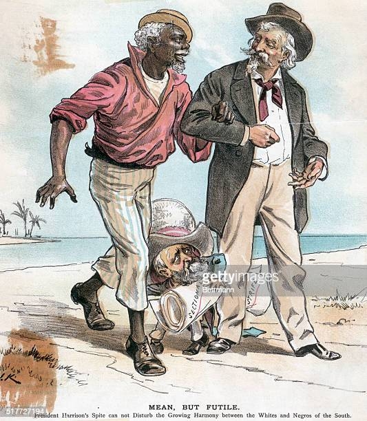 Racial Harmony in the South Black and white man walking together while President Benjamin Harrison tries to separate them Cartoon from Judge early...