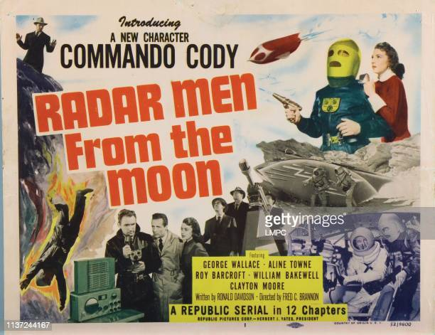 Radar Men From The Moon poster lobbycard title card George Wallace Aline Towne bottom front from left George Wallace William Bakewell Aline Towne 1952
