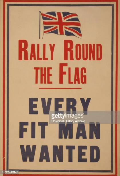 'Rally Round the Flag Every Fit Man Wanted' World War I Recruitment Poster United Kingdom 1914