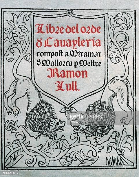 Ramon Llull Spanish writer and philosopher Book of Order of cavalry Manuscript 15th century Title cover