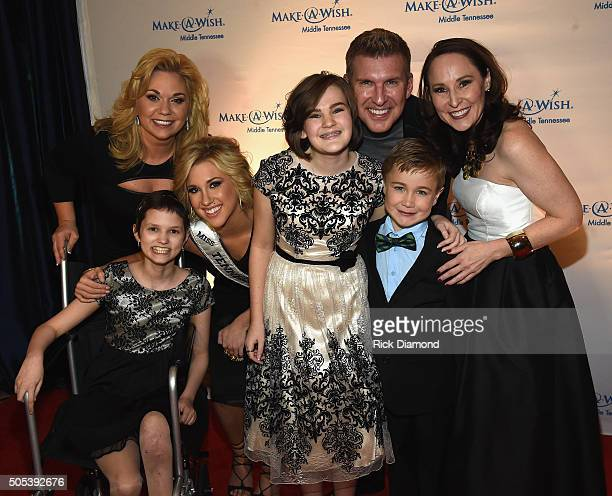 Reality TV star Julie Chrisley Wish Kid Lily Miss Tennessee Teen USA/Reality TV star Savannah Chrisley Wish Kid Camryn Reality TV star Todd Chrisley...