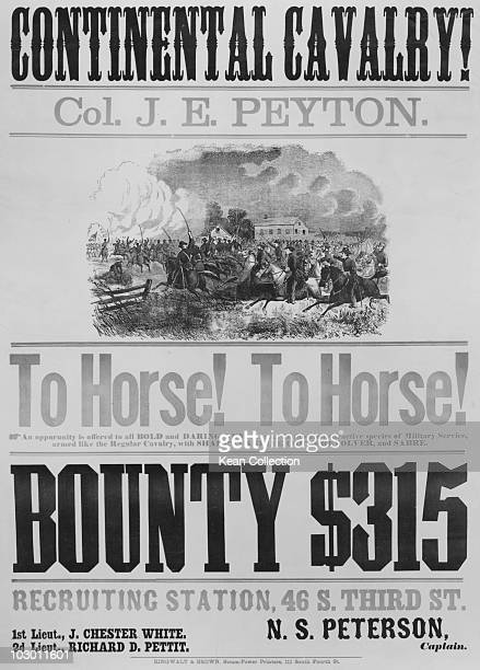 Recruiting poster from the American Civil War Pennsylvania Philadelphia USA circa 1861 The poster reads 'Continental Cavalry Col JE Peyton To horse...