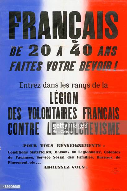 Recruitment poster for the Legion of French Volunteers 19411944 Established by the Vichy regime the Legion des Volontaires Francais Contre le...