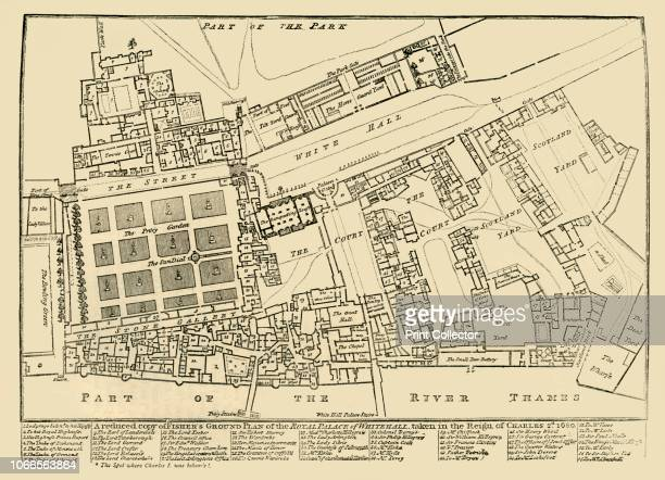 Reduced copy of Fisher's Ground Plan of the Royal Palace of Whitehall, taken in the Reign of Charles 2d. 1680', . John Fisher's map of the Palace of...
