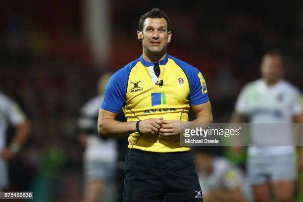 Referee Karl Dickson looks on during the Aviva Premiership match between Gloucester Rugby and Saracens at Kingsholm Stadium on November 17 2017 in...