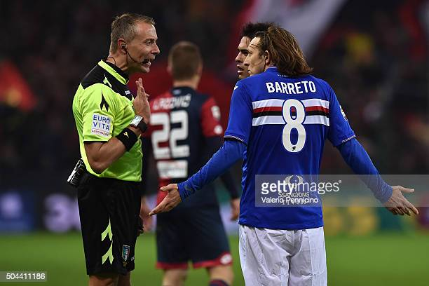 Referee Paolo Valeri discutes with Edgar Osvaldo Barreto of UC Sampdoria during the Serie A match between Genoa CFC and UC Sampdoria at Stadio Luigi...