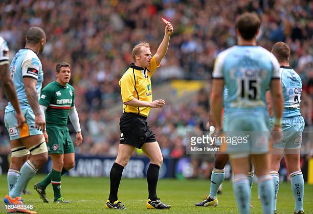 Referee Wayne Barnes shows the red card to Dylan Hartley of Northampton during the Aviva Premiership Final between Leicester Tigers and Northampton...