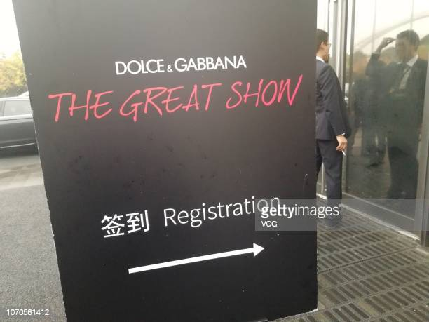 A registration sign of Dolce Gabbana Great Show is seen on November 21 2018 in Shanghai China Many Chinese stars including Zhang Ziyi Chen Kun and...
