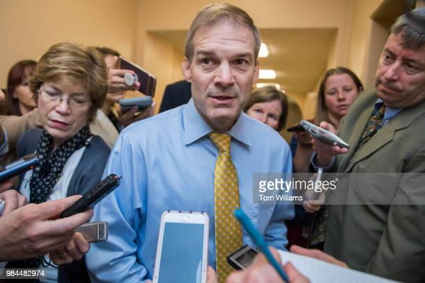Rep Jim Jordan ROhio talks with reporters after a meeting of the House Republican Conference in the Capitol on June 26 2018