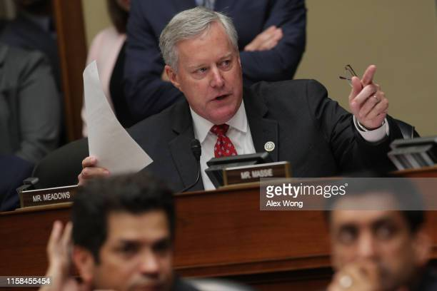 S Rep Mark Meadows speaks during a markup hearing before the House Oversight and Reform Committee June 26 2019 on Capitol Hill in Washington DC The...