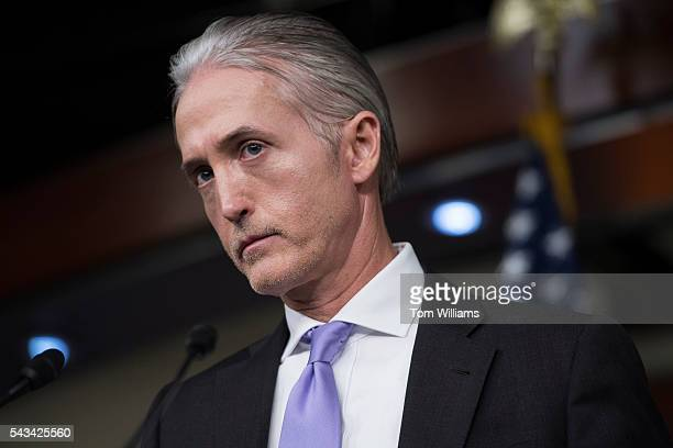 Rep Trey Gowdy RSC chairman of the Select Committee on Benghazi conducts a news conference in the Capitol Visitor Center June 28 to announce the...
