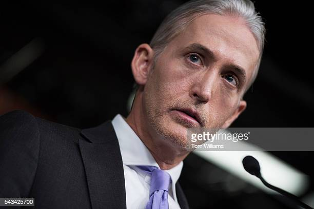 Rep. Trey Gowdy, R-S.C., chairman of the Select Committee on Benghazi, conducts a news conference in the Capitol Visitor Center, June 28 to announce...