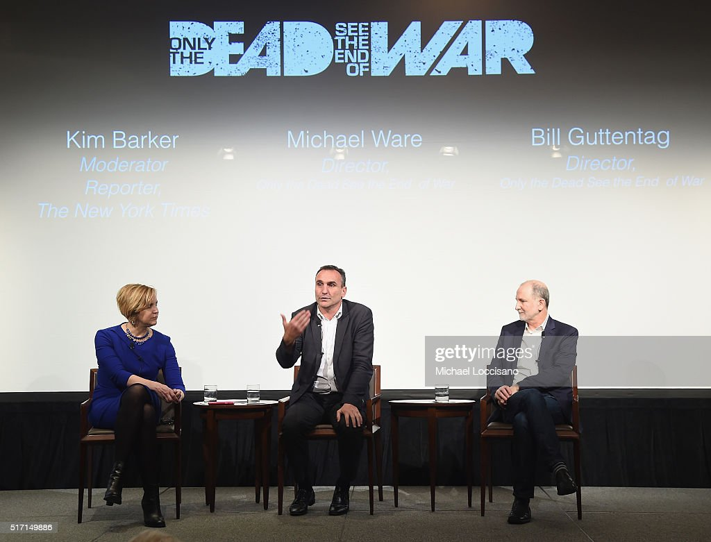 Reporter Kim Barker and filmmakers Michael Ware and Bill Guttentag take part in a Q&A following the NYC screening of the HBO Documentary Film 'ONLY THE DEAD SEE THE END OF WAR' on March 23, 2016 in New York City.
