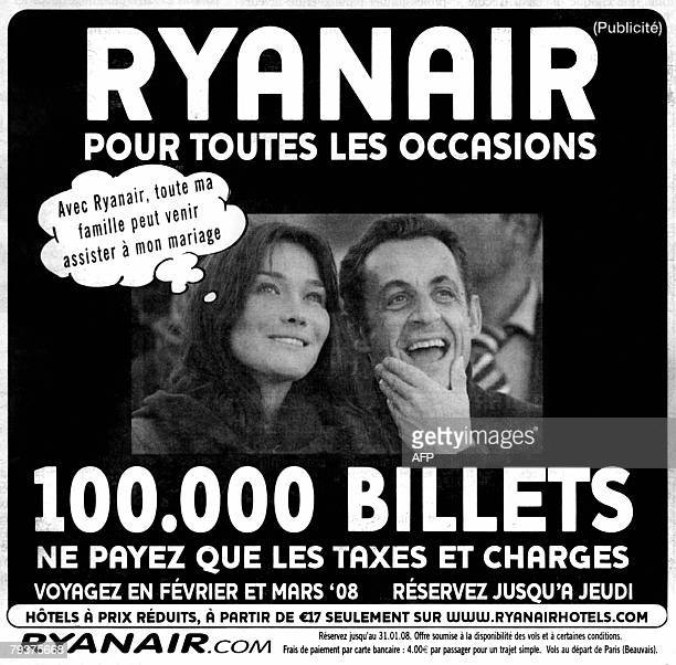 A reproduction made 28 January 2008 shows an newspaper advertisment for budget airline Ryanair featuring a picture of the French President Nicolas...
