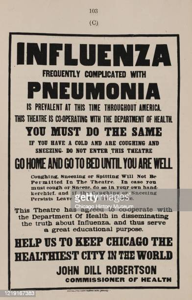 Reproduction of a theater announcement warning against symptoms of influenza during the previous year's pandemic, Chicago, Illinois, 1919. It reads,...