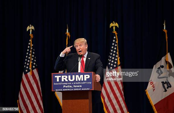 Republican presidential candidate Donald Trump speaks during a campaign stop January 23 2016 in Pella Iowa Trump who is seeking the nomination from...