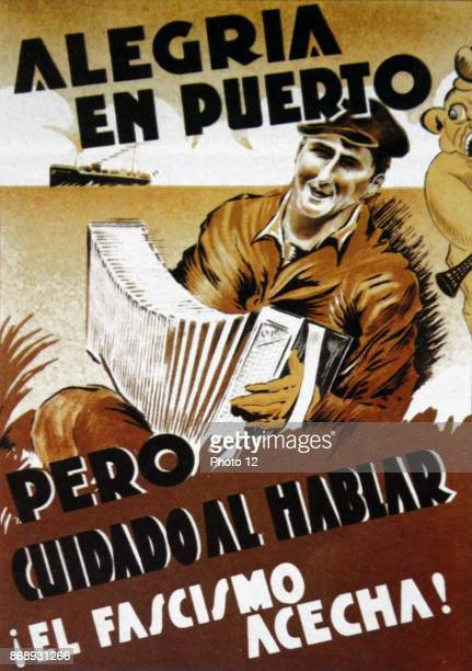 Republican propaganda warning during the Spanish Civil War 'Alegria en puerto pero cuidado al hablar el fascismo acecha'