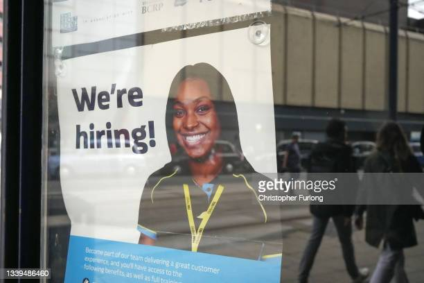 Restaurants advertise job vacancies on September 10, 2021 in Manchester, United Kingdom. Hospitality sector businesses across England are recovering...