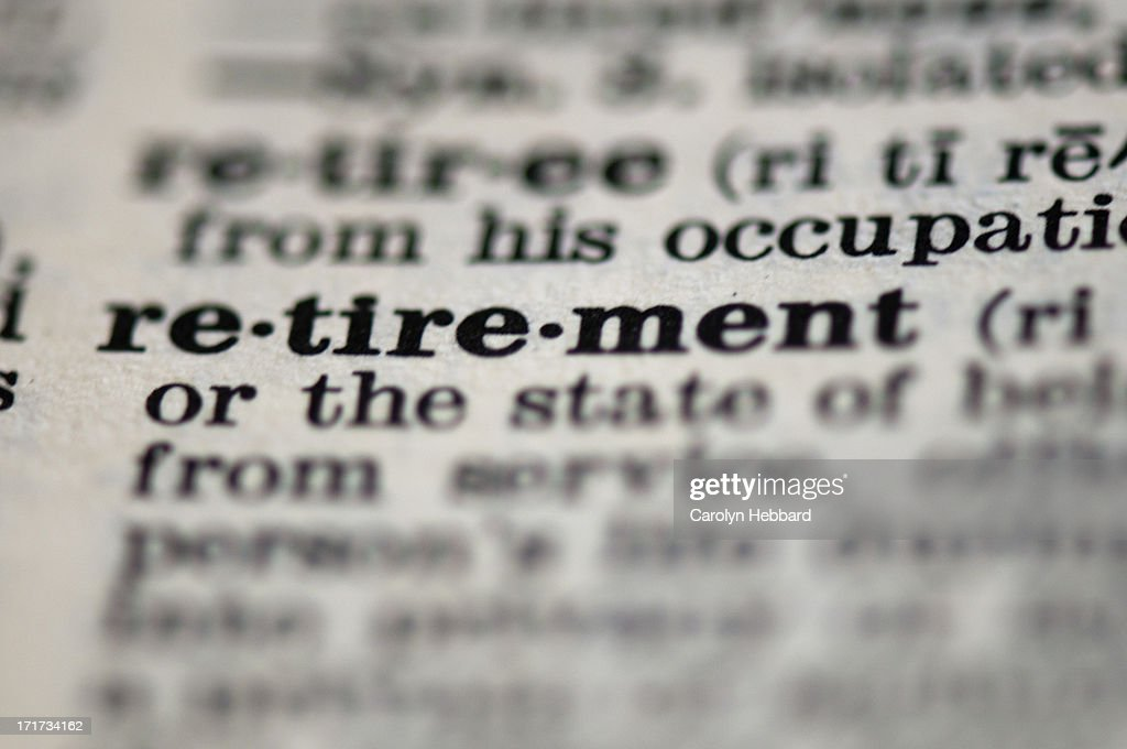 Retirement Definition From Dictionary : Stock Photo
