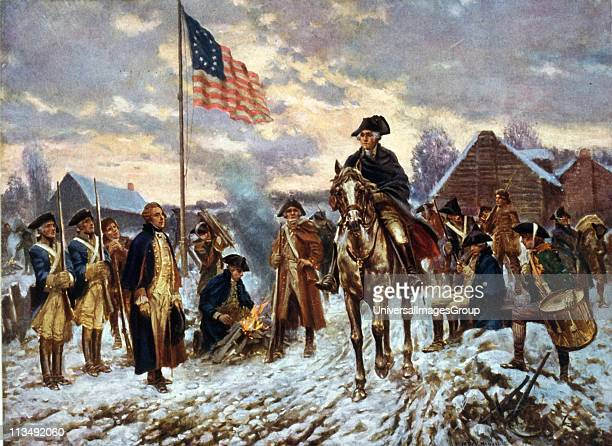 Revolutionary War 17751783 'Washington at Valley Forge' Pennsylvania l December 1777 the site he chose for the winter quarters of the Continental...