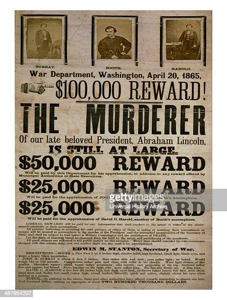 Reward! The murderer of our late beloved President, Abraham Lincoln, is still at large. Published: 1865. Broadside advertising reward for capture of...