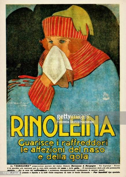 Rinolein, flu and cold medicine. Press campaign, widespread in the years of the Spanish flu pandemic, illustration by Achille Mauzan, Italy, Turin...