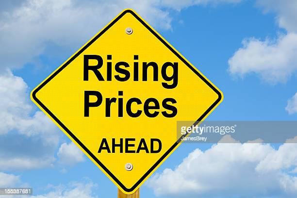 Rising Prices Ahead Road Sign
