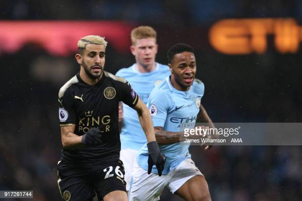 Riyad Mahrez of Leicester City and Raheem Sterling of Manchester City during the Premier League match between Manchester City and Leicester City at...