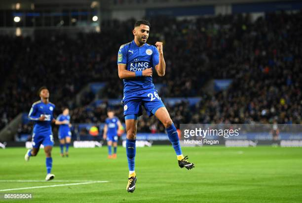 Riyad Mahrez of Leicester City celebrates scoring his sides third goal during the Caraboa Cup Fourth Round match between Leicester City and Leeds...