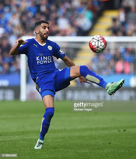 Riyad Mahrez of Leicester City controls the ball during the Barclays Premier League match between Leicester City and Southampton at The King Power...