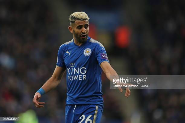 Riyad Mahrez of Leicester City during the Premier League match between Leicester City and Newcastle United at The King Power Stadium on April 7 2018...