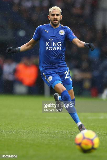 Riyad Mahrez of Leicester City during the Premier League match between West Bromwich Albion and Leicester City at The Hawthorns on March 10 2018 in...