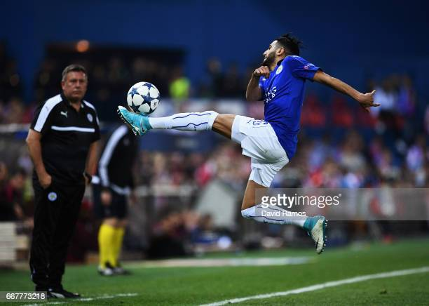Riyad Mahrez of Leicester City in action during the UEFA Champions League Quarter Final first leg match between Club Atletico de Madrid and Leicester...