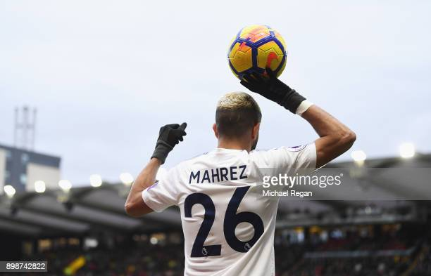 Riyad Mahrez of Leicester City prepares to take a throw in during the Premier League match between Watford and Leicester City at Vicarage Road on...