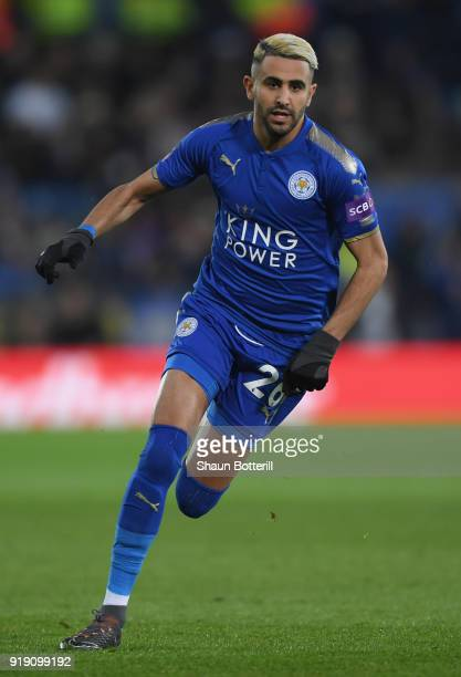 Riyad Mahrez of Leicester City runs for the ball during the The Emirates FA Cup Fifth Round between Leicester City and Sheffield United at The King...