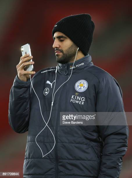 Riyad Mahrez of Leicester City takes a photo on his phone prior to the Premier League match between Southampton and Leicester City at St Mary's...