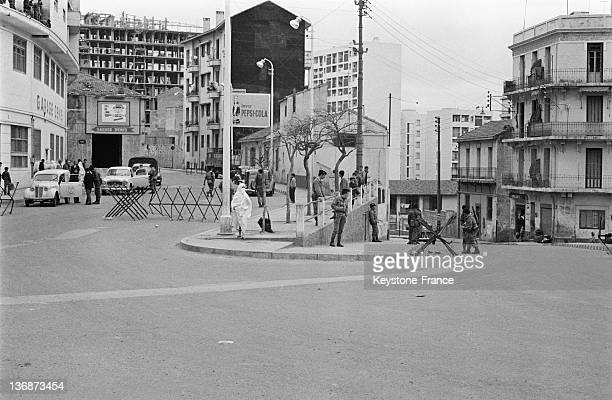 Roadblocks during the safety measures with troops in the streets to prevent violence before the ceasefire announcement on March 2 1962 in Algiers...