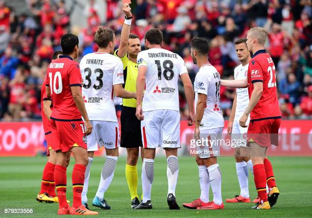 Robert Cornthwaite of West Sydney Wanderers gets a red card during the round eight ALeague match between Adelaide United and the Western Sydney...