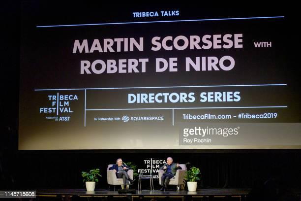 Robert De Niro and Martin Scorsese attend Tribeca Talks - Directors Series - Martin Scorsese with Robert De Niro during the 2019 Tribeca Film...
