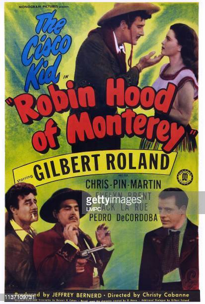Robin Hood Of Monterey poster US poster art top from left Gilbert Roland Donna Martell bottom from left Gilbert Roland Nestor Paiva Jack La Rue 1947