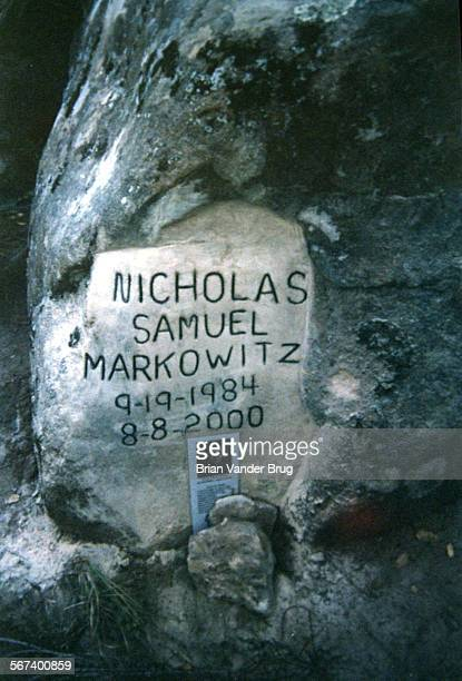 A rock at the site where body of Nicholas Markowitz was found in a shallow grave in the hills outside Goleta has been etched into a gravestone...