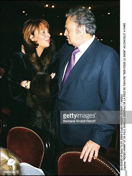 Roger Hanin and daughter Isabelle preview of the play Bob Fosse Le Show at the Chatelet in Paris