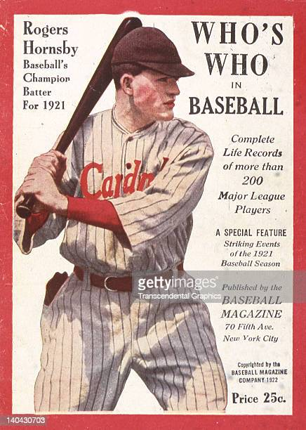 Rogers Hornsby of the St Louis Cardinals is the cover boy for Who's Who in Baseball magazine published in St Louis Missouri in January of 1922