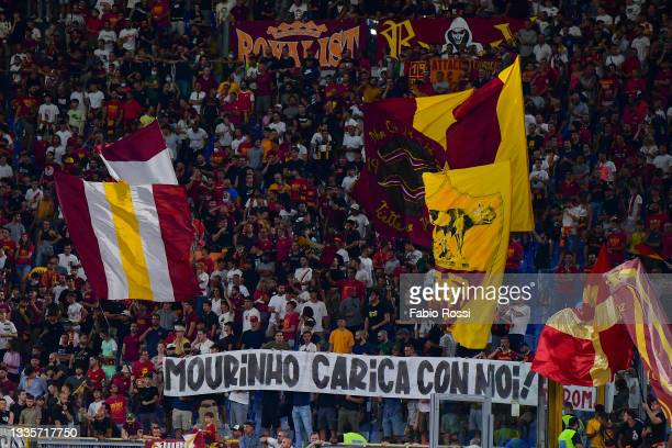 Roma fans for Josè Mourinho during the Serie A match between AS Roma and ACF Fiorentina at Stadio Olimpico on August 22, 2021 in Rome, Italy.