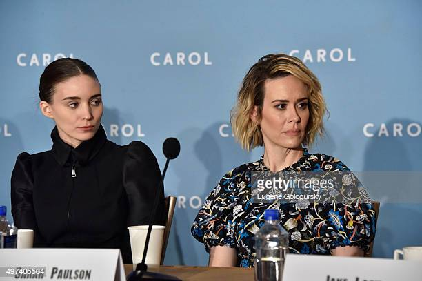 Rooney Mara and Sarah Paulson attend the CAROL New York Press Conference at Essex House Petit Salon on November 16 2015 in New York City
