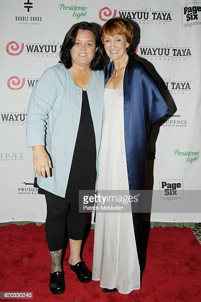 Rosie O'Donnell and Kathy Eldon attend The Fifth Annual WAYAUU TAYA FOUNDATION Gala Dinner at The Bowery Hotel on June 5 2008 in New York City