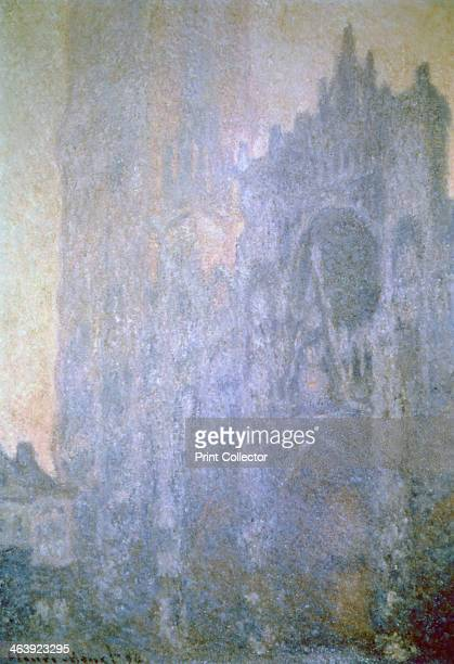 'Rouen Cathedral Early Morning Light' 1894 Rouen Cathedral The Portal and the Tour SainteRomain From the Musee d'Orsay Paris France