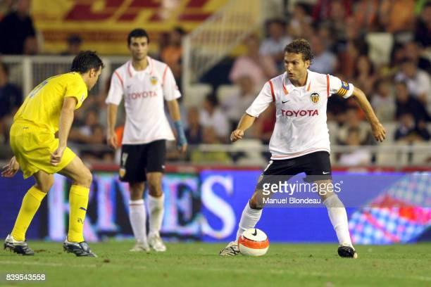 Ruben BARAJA - - FC Valence / Villareal CF - 1ere journee de la Liga,