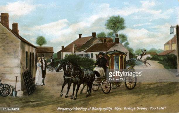 Runaway wedding at Blacksmiths Shop Gretna Green Scotland Caption reads 'Too late' Blacksmith's Shops was where many runaway marriages were performed...